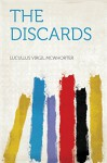 The Discards - McWhorter, Lucullus Virgil