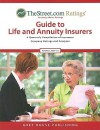 TheStreet.com Ratings' Guide to Life and Annuity Insurers: A Quarterly Compilation of Insurance Company Ratings and Analyses - Grey House Publishing