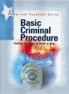 Basic Criminal Procedure (American Casebook Series) - Nancy J. King, Yale Kamisar, Wayne R. Lafave, Jerold H. Israel