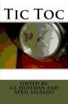 Tic Toc - Various Authors, A.J. Huffman, April Salzano