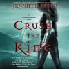 Crush the King - Lauren Fortgang, Jennifer Estep