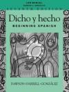 Dicho y Hecho, Lab Manual: Beginning Spanish - Laila M. Dawson, Joseph R. Farrell