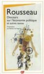 Discours sur l'économie politique ; Projet de constitution pour la Corse ; Considérations sur le gouvernement de Pologne - Jean-Jacques Rousseau, Barbara de Negroni