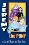 Jeremy the Puny - Janet Hayward Burnham
