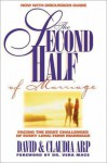 The Second Half of Marriage: Facing the Eight Challenges of Every Long-Term Marriage - Dave Arp, Claudia Arp