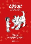 Łysol i Strusia, Lekcje niegrzeczności - Marcin Wicha