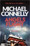Angels Flight (Harry Bosch #6) - Michael Connelly