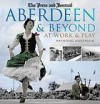 Aberdeen and Beyond: At Work and Play. by Raymond Anderson - Raymond Anderson