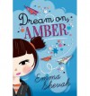 [(Dream on, Amber )] [Author: Emma Shevah] [Mar-2014] - Emma Shevah