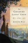 The Chilbury Ladies' Choir: A Novel (Random House Large Print) - Jennifer Ryan