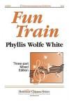Fun Train - Phyllis Wolfe White