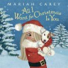 All I Want for Christmas Is You - Mariah Carey, Colleen Madden