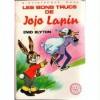 Les Bons Truc De Jojo Lapin - Enid Blyton, Jeanne Hives