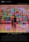 National Geographic Learning Reader: Cultural Identity in America (with Printed Access Card) - Wadsworth, National Geographic Learning