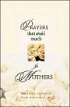 Prayers That Avail Much for Mothers - Word Ministries, Germaine Copeland