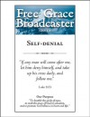Self-denial (Free Grace Broadcaster - Puritan Collection #218) - Richard Baxter, George Whitefield, John Calvin, Arthur W. Pink, Wilhelmus a' Brakel, Charles H. Spurgeon, J.C. Ryle, Thomas Manton