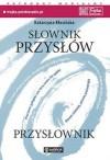 Słownik przysłów: przysłownik - Katarzyna Mosiołek-Kłosińska