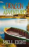 Dragon Adventure (Supernatural Consultant ) - Mell Eight