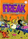 Further Adventures of Those Fabulous Furry Freak Brothers - Gilbert Shelton