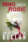 Ring Around the Rosie - Julie Coulter Bellon