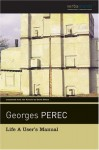 Life A User's Manual - Georges Perec, David Bellos