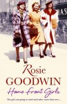 Home Front Girls - Rosie Goodwin