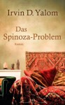 Das Spinoza-Problem - Irvin D. Yalom