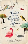 A Guide to the Birds of East Africa - Nicholas Drayson