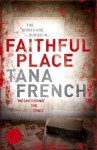 Faithful Place - Tana French