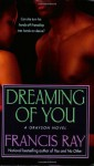 Dreaming of You - Francis Ray