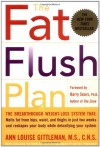 The Fat Flush Plan - Ann Louise Gittleman, Barry Sears
