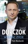 Wygrać życie - Kamil Durczok