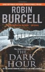 The Dark Hour - Robin Burcell