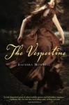 The Vespertine - Saundra Mitchell