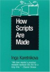 How Scripts are Made - Inga Karetnikova