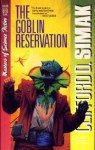 The Goblin Reservation - Clifford D. Simak
