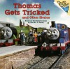 Thomas Gets Tricked and Other Stories (Thomas & Friends) - Wilbert Awdry