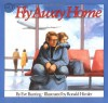 Fly Away Home - Eve Bunting, Ronald Himler