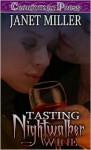 Hollywood After Dark: Tasting Nightwalker Wine (Hollywood After Dark) - Janet Miller