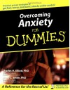 Overcoming Anxiety for Dummies - Charles H. Elliott, Laura L. Smith
