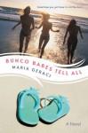 Bunco Babes Tell All - Maria Geraci