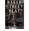 Baker Street Beat: An Eclectic Collection of Sherlockian Scribblings - Dan Andriacco