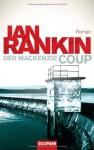 Der Mackenzie Coup: Roman - Ian Rankin