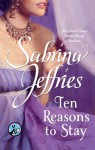 Ten Reasons to Stay - Sabrina Jeffries