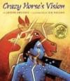 Crazy Horse's Vision - Joseph Bruchac, S.D. Nelson