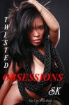 Twisted Obsessions - S.K.