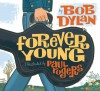 Forever Young - Bob Dylan, Paul Rogers