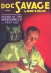 Brand of the Werewolf / Fear Cay - Kenneth Robeson, Lester Dent