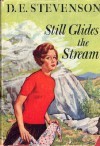 Still Glides the Stream - D.E. Stevenson