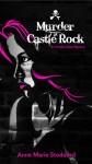 Murder At Castle Rock - Anne Marie Stoddard
